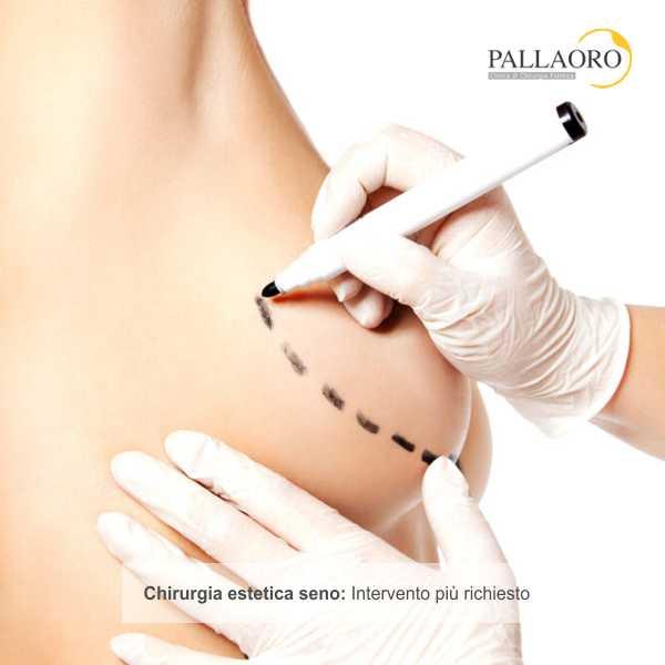 chirugia estetica seno intervento più richiesto